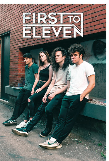 """""""First To Eleven"""" Poster"""