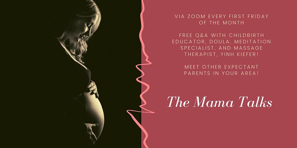 The Mama Talks