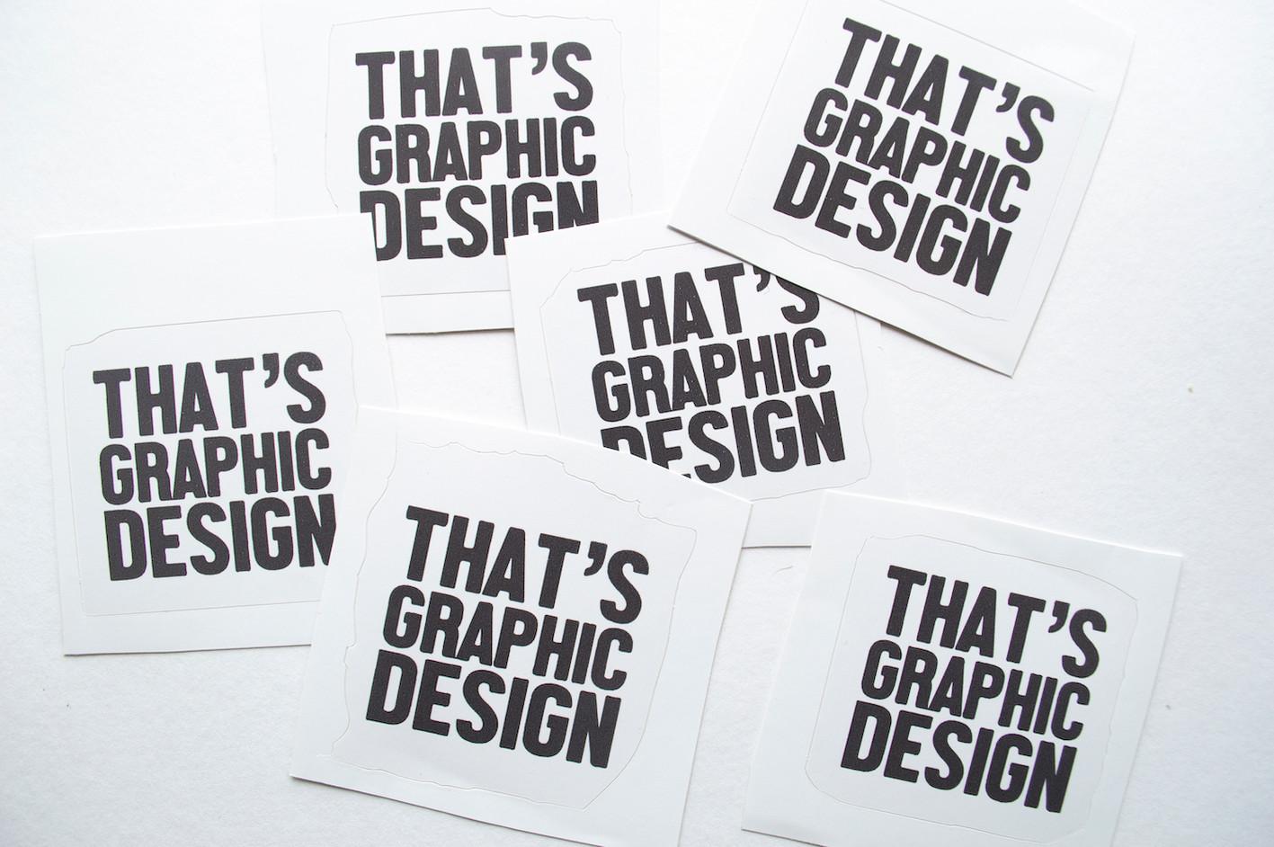 That's Graphic Design, Stickers (2019)