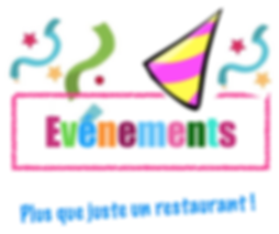 EVENEMENTS - plus que juste un restauran
