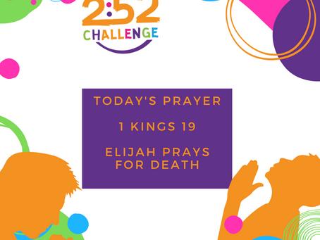 Elijah Prays For Death