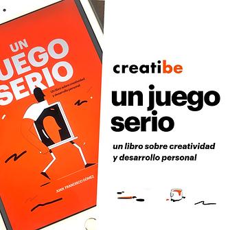 Un juego serio: un libro sobre creatividad y desarrollo personal