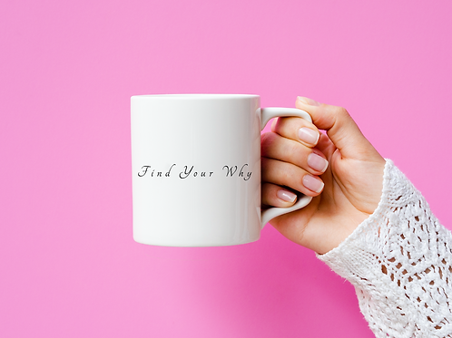 Find Your Why Mug - Inspired by @Kat.proano