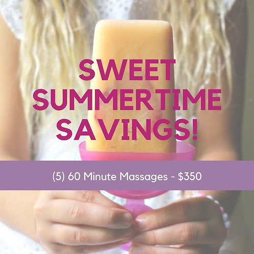 Summertime Savings - (5) 60 Minutes Massages