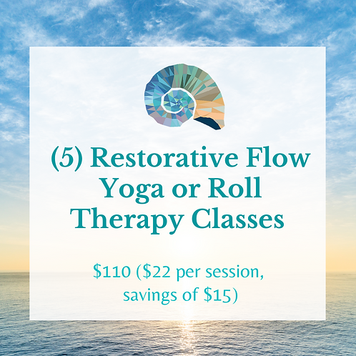 (5) Restorative Flow Yoga & Roll Therapy Classes