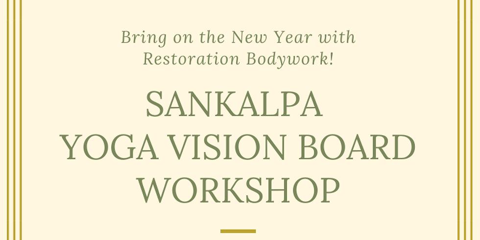 Sankalpa Yoga Vision Board Workshop