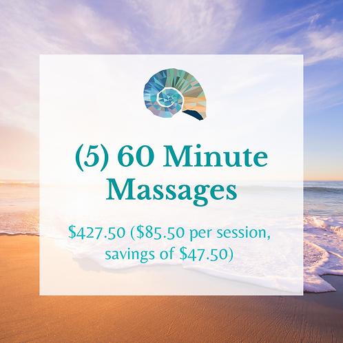 (5) 60 Minute Massages