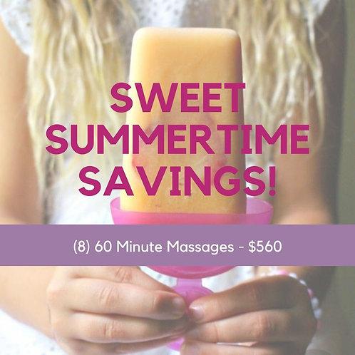 Summertime Savings - (8) 60 Minute Massages