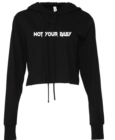 Not Your Baby Cropped Hoodie