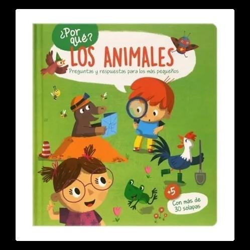 ¿Por qué? Los Animales - Libro con Solapas