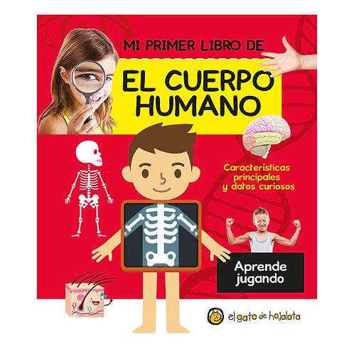 El Gato de Hojalata - Mi primer libro de El Cuerpo Humano