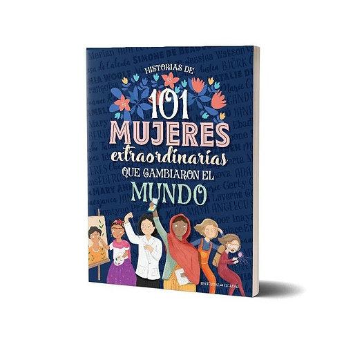 101 Mujeres Extraordinarias que Cambiaron el Mundo