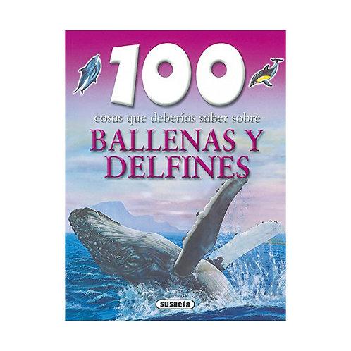 100 cosas que deberías saber sobre Ballenas y Delfines