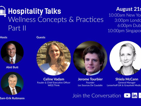 Hospitality Talks: Wellness Concepts & Practices panel with Celine Vadam