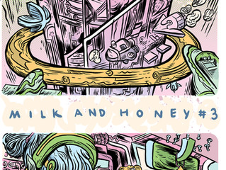 Milk & Honey Issue 3 Release!