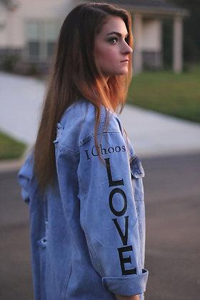 """""""I Choose Love"""" Denim Jacket"""