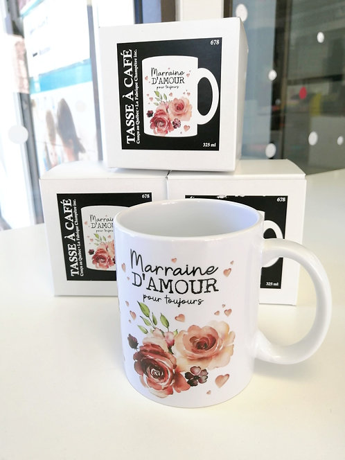 Tasse Marraine d'amour