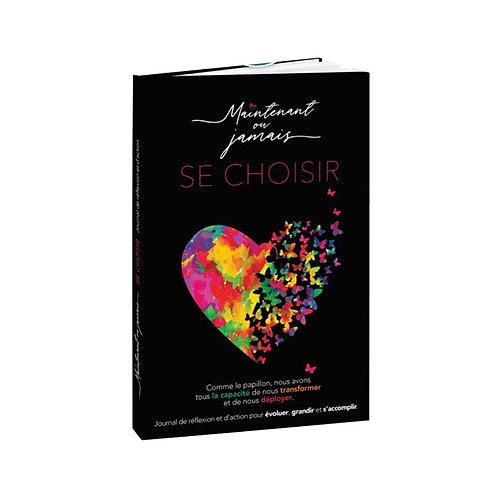 Journal de réflexion et d'action Se Choisir Chantal Lacroix