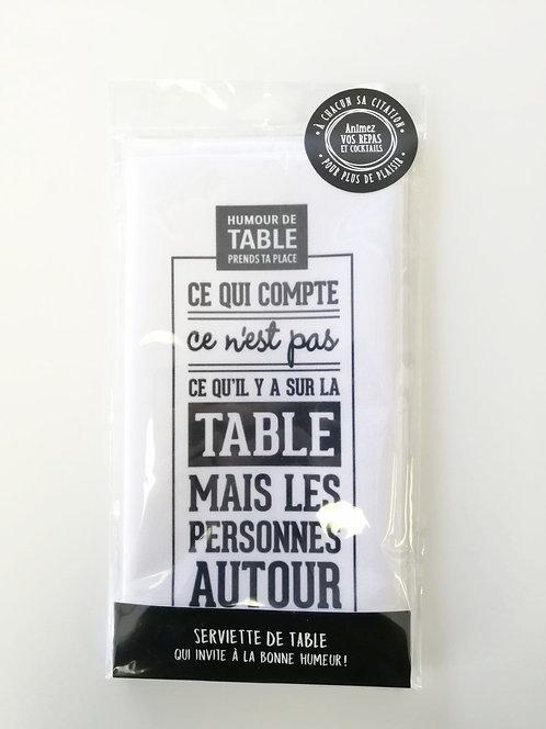 Serviette de table Ce qui compte