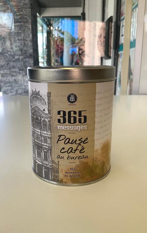 365 messages pause café