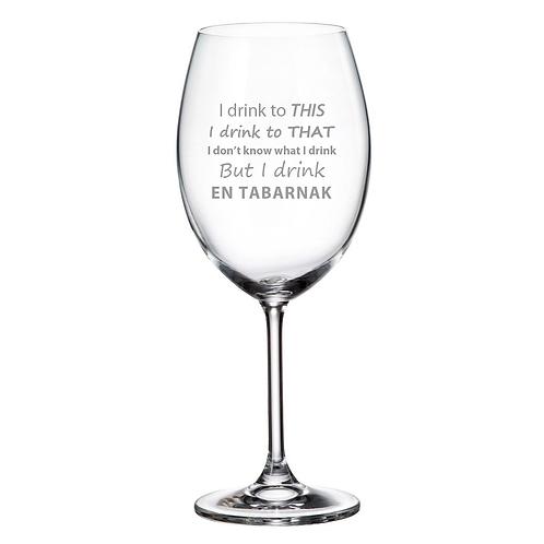 Verre à vin avec Gravure Drink to that