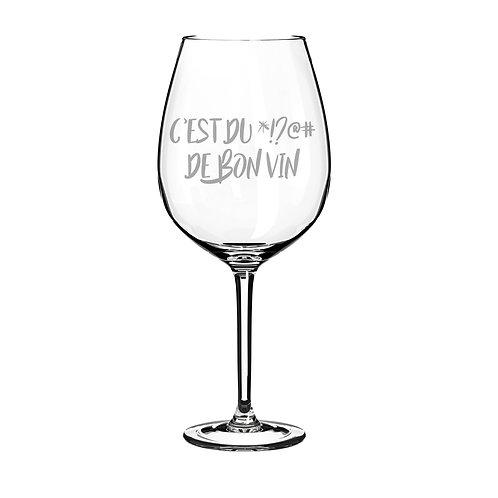 Verre à vin C'est du ... de bon vin
