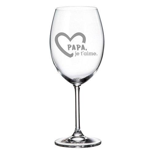 Verre à vin avec Gravure Papa je t'aime