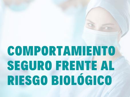 COMPORTAMIENTO SEGURO FRENTE AL RIESGO BIOLOGICO