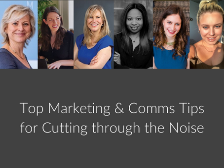Top Marketing & Comms Tips for Cutting through the Noise