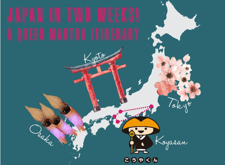 Japan in Two Weeks: a Queer Martha Itinerary