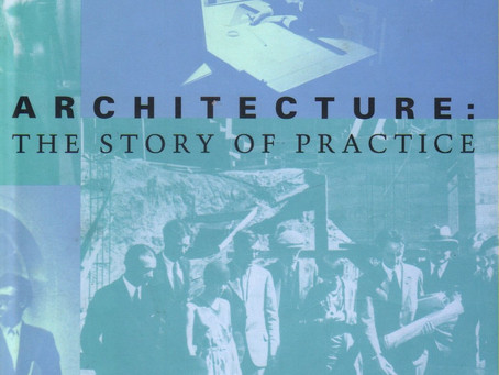 Architecture: A Story of Practice by Dana Cuff   #Conversations01
