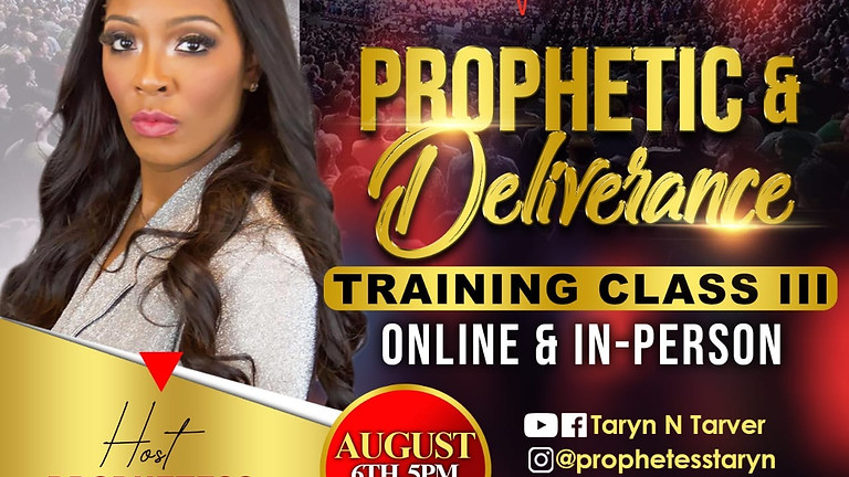 Prophetic Deliverance Training Class III