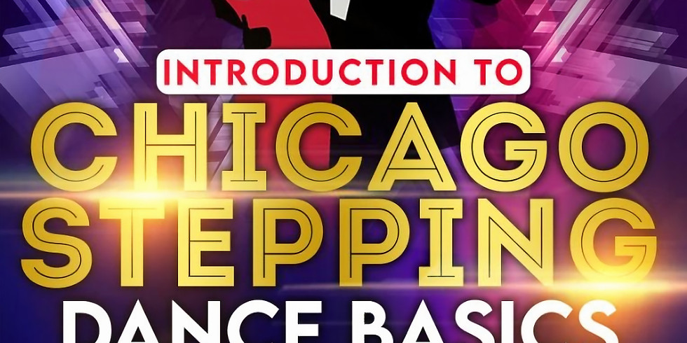 Introduction to Chicago Stepping Dance Basics by Joel McLeod
