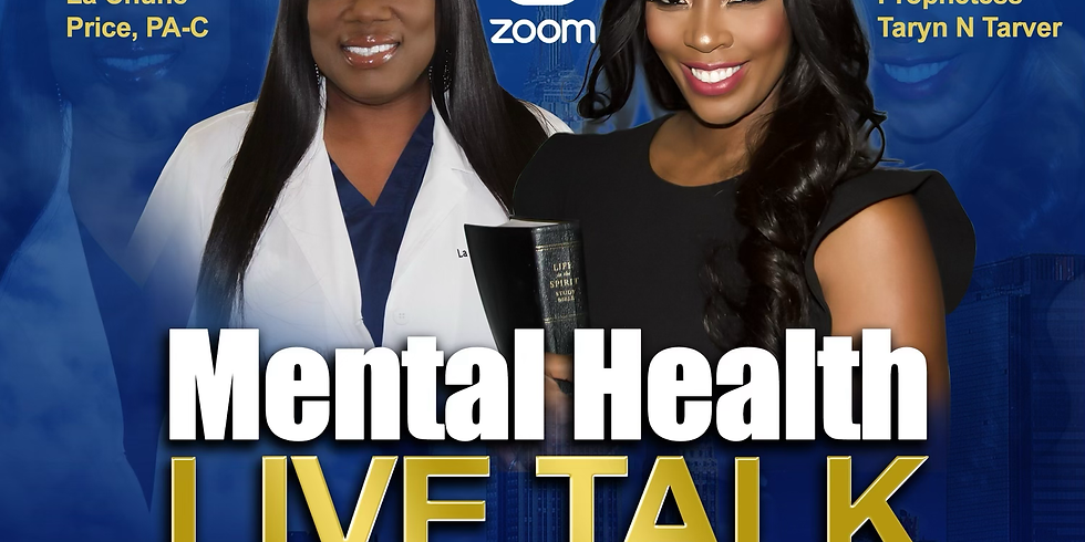 Mental Health Live Talk w/ LaChune Price, MPAS, PA-C