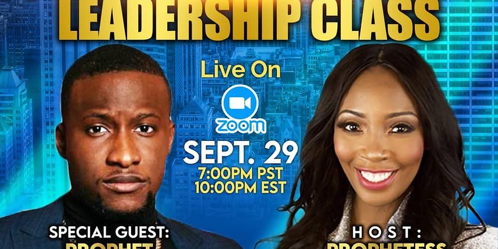 Leadership Class  w/ Special Guest Speaker Prophet EJ Newton