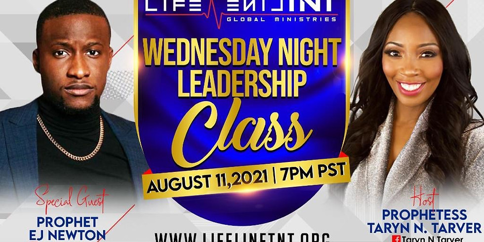 Leadership Class w/ Special Guest Prophet EJ Newton