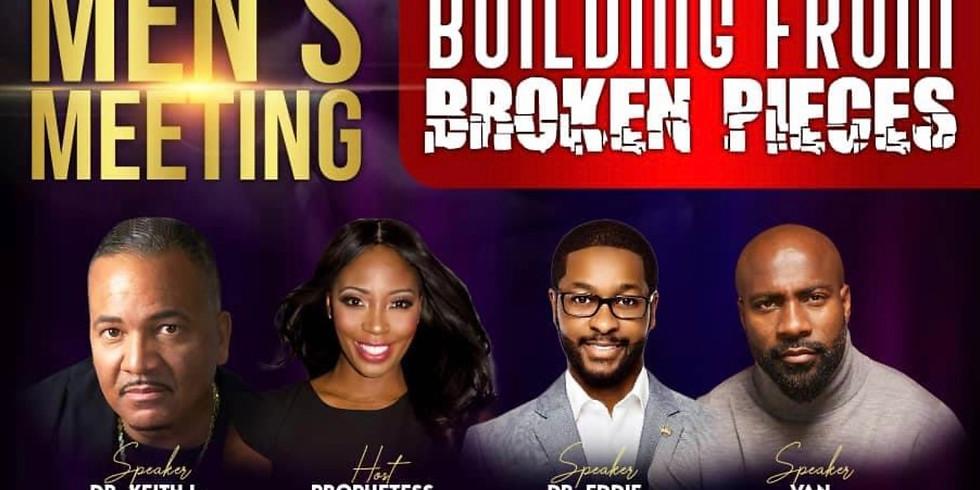 Men's Meeting: Building from Broken Pieces