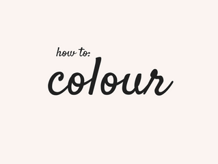 How To: Colour