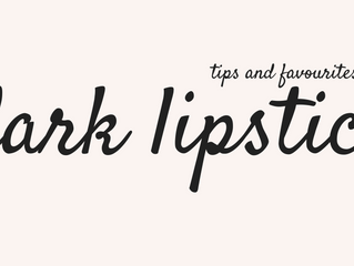 Tips and Favourites: Dark Lipsticks