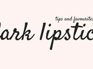 Tips and Favourites: Dark Lipsticks