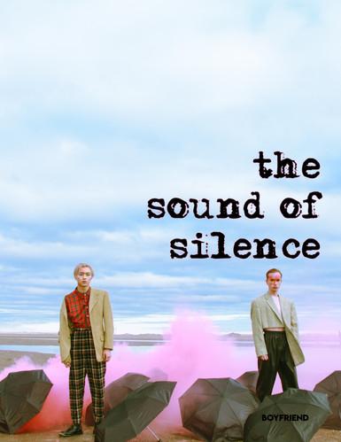 The Sound Of Silence - Boyfriend Magazine