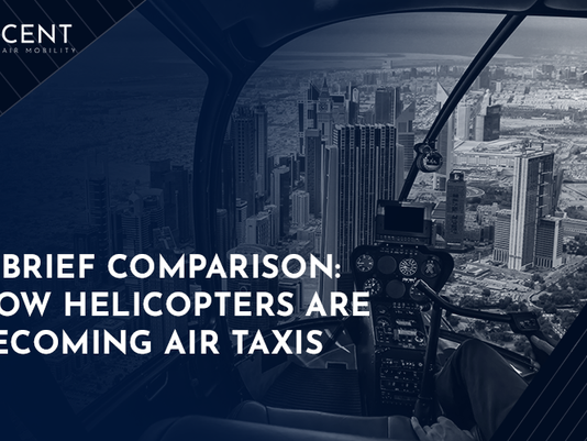 A Brief Comparison: How Helicopters Are Becoming Air Taxis