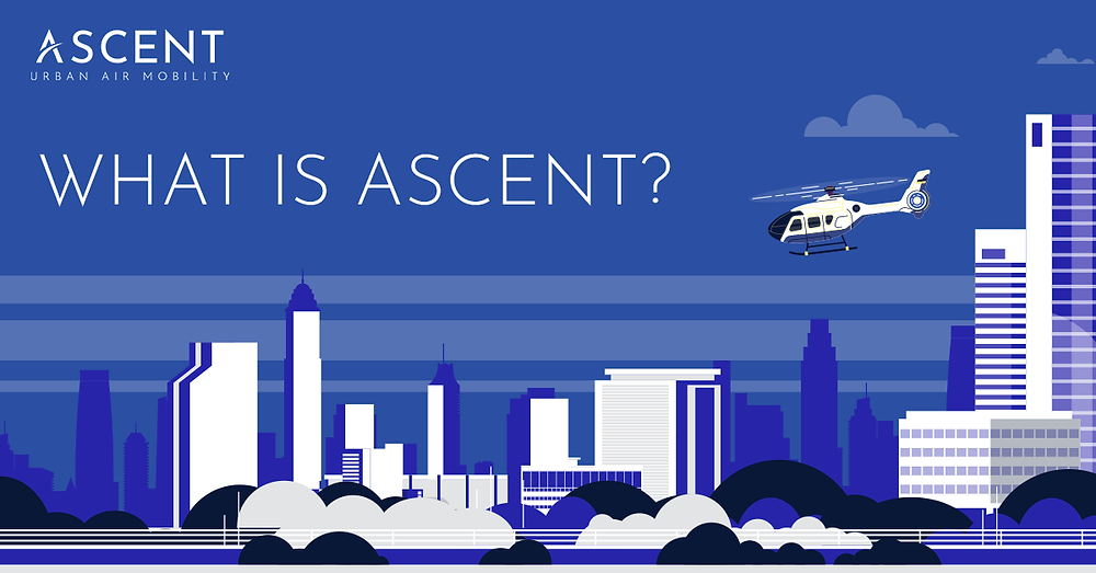 What is Ascent?