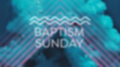 BAPTISM SUNDAY 19.png