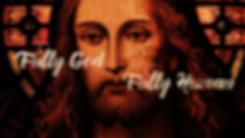 Fully God Fully Human