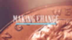 Making Change Title.jpg