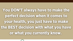 Making the best decision for your health