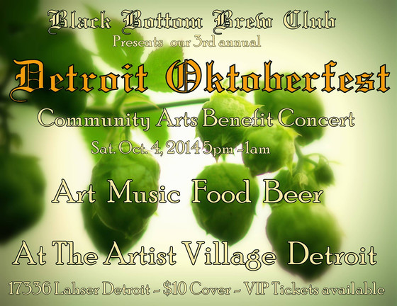Detroit Oktoberfest 2014! Presented by Black Bottom Brew Club