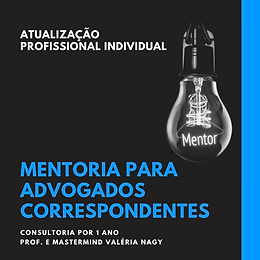 MENTORIA PARA ADVOGADOS CORRESPONDENTES.