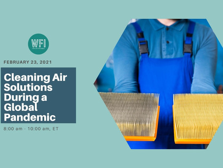 FREE Webinar - Cleaning Air Solutions During a Global Pandemic